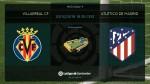 Simeone and Atletico face Villarreal test