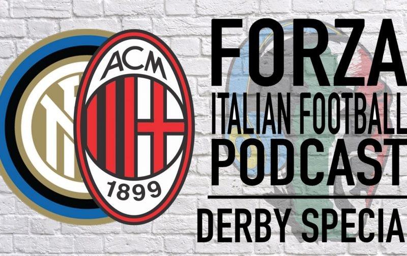 PODCAST: Derby della Madonnina – An Inter v AC Milan Preview