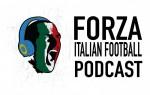 LIVE: Forza Italian Football Podcast | Serie A Round 15