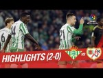 Highlights Real Betis vs Rayo Vallecano (2-0)