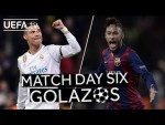 RONALDO, NEYMAR: GREAT #UCL Matchday Six GOALS!!