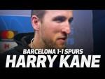 'WE SHOWED CHARACTER' | HARRY KANE ON BARCA DRAW | Barcelona 1-1 Spurs