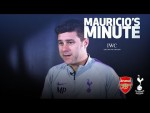 MAURICIO PREVIEWS CARABAO CUP QUARTER FINAL VS ARSENAL | MAURICIO'S MINUTE