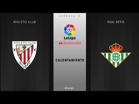 Calentamiento Athletic Club vs Real Betis
