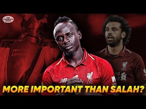 Is Sadio Mane Liverpool's Only Hope Of Winning The Premier League?! | The Comments Show