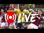Burnley 0-0 Arsenal | Arsenal Nation Live