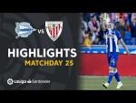 Highlights Deportivo Alaves vs Athletic Club (2-1)