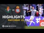 Highlights Real Valladolid vs RCD Espanyol (2-1)