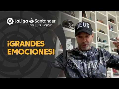 LaLiga con Luis García: Grandes momentos en LaLiga Santander