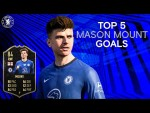 Top 5 Mason Mount Goals | FIFA 21 Next Ambassador