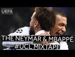 THE NEYMAR & MBAPPÉ MIXTAPE