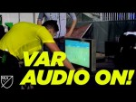 Broadcast Listens to Referee and VAR Audio Feeds Live during MLS is Back Tournament!