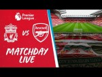 Matchday Live: Liverpool vs Arsenal | All the build up from Anfield