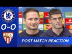 Lampard On Keeping Clean Sheet & Christian Pulisic On Returning From Injury | Chelsea 0-0 Sevilla