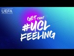 That #UCLFeeling