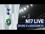 N17 LIVE | SPURS V LUDOGORETS | PRE-MATCH BUILD-UP | ft. special guest Toby Alderweireld!