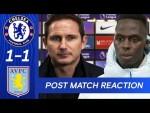 Frank Lampard & Edouard Mendy React To draw at Stamford Bridge | Chelsea 1-1 Aston Villa